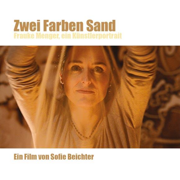 Zwei Farben Sand - Frauke Menger, ein Künstlerportrait - Filmcover - Sandmalerei